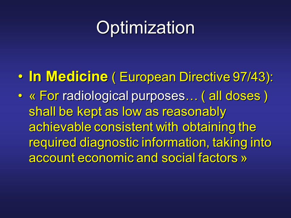 Optimization In Medicine ( European Directive 97/43):