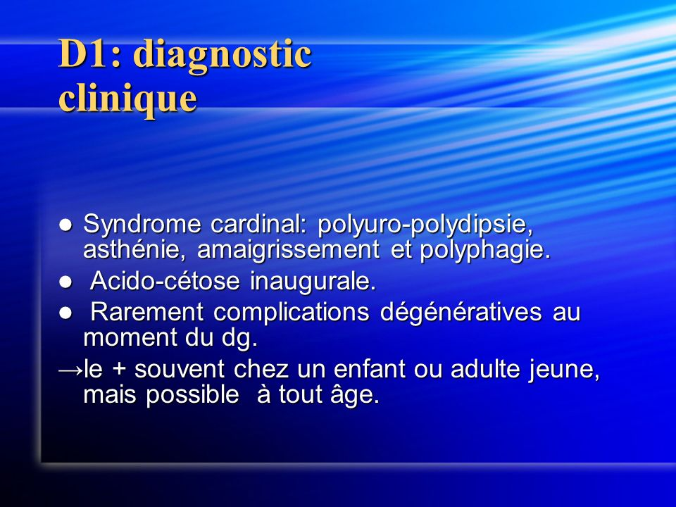 D1: diagnostic clinique