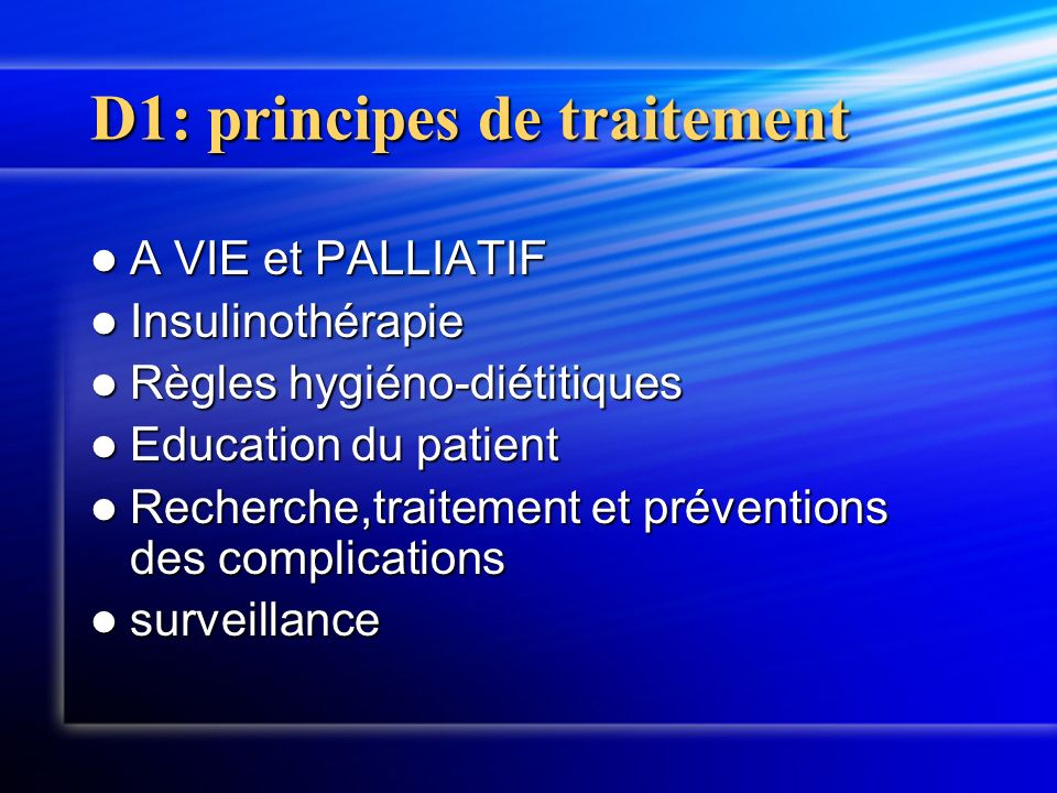 D1: principes de traitement