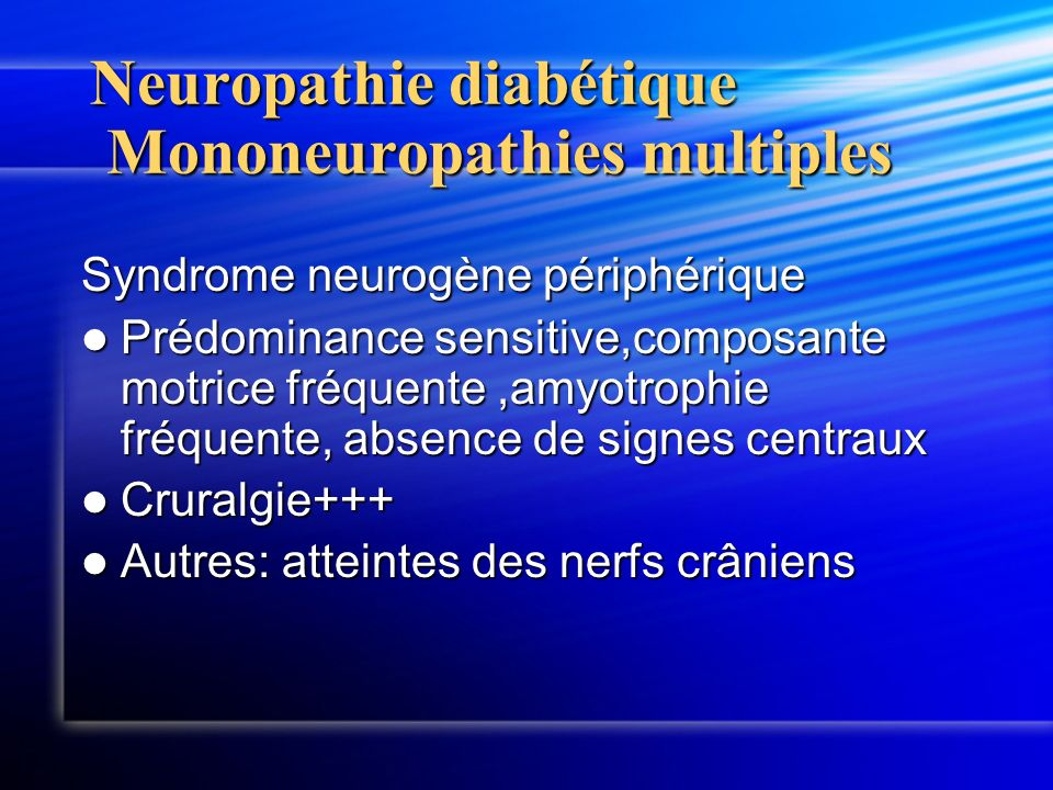 Neuropathie diabétique Mononeuropathies multiples