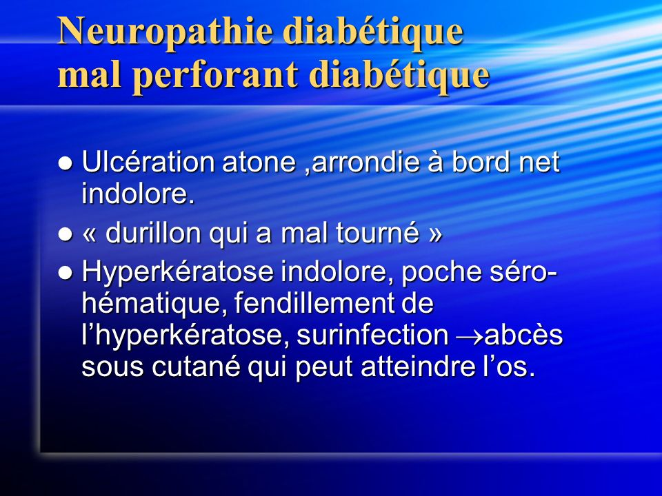 Neuropathie diabétique mal perforant diabétique