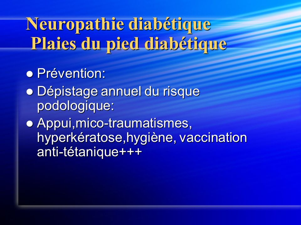 Neuropathie diabétique Plaies du pied diabétique