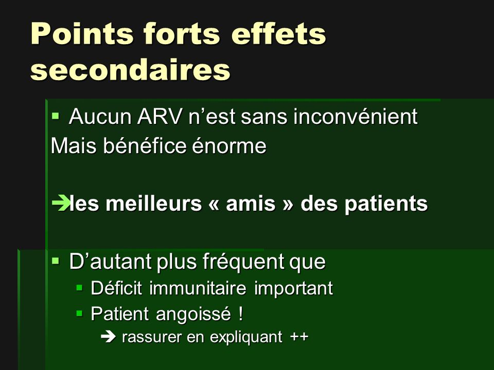 Points forts effets secondaires
