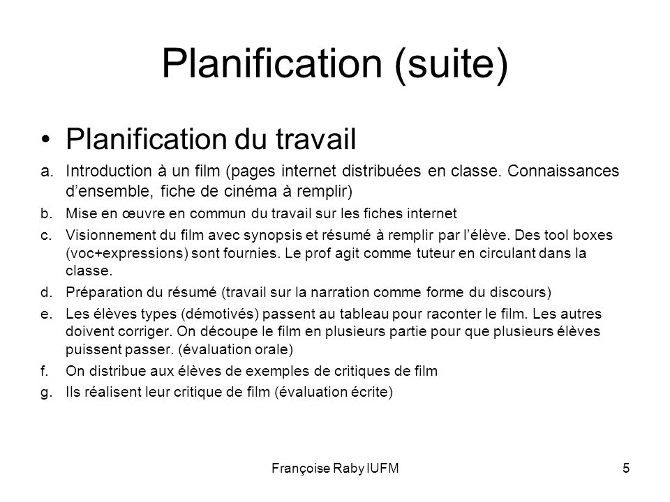 Planification (suite)