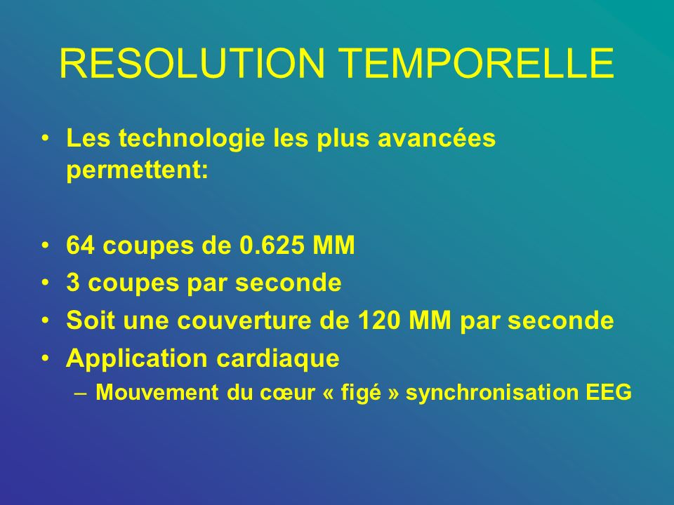 RESOLUTION TEMPORELLE