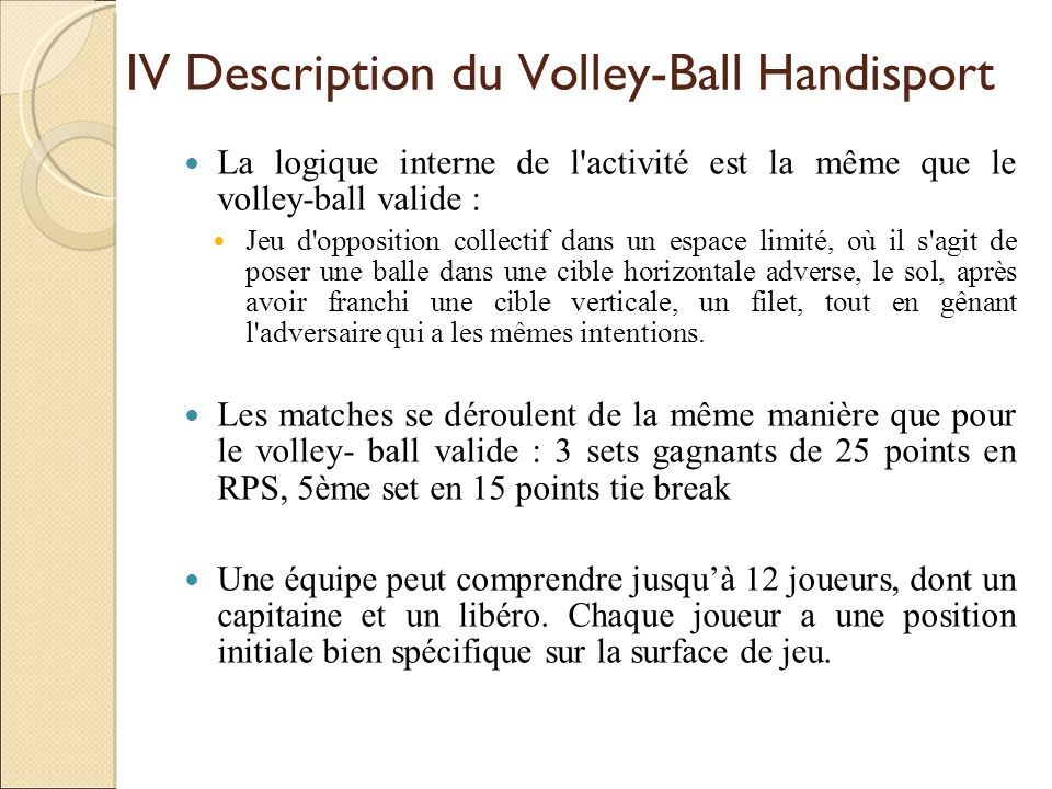 IV Description du Volley-Ball Handisport
