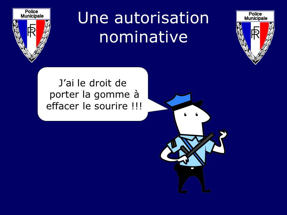 Une autorisation nominative