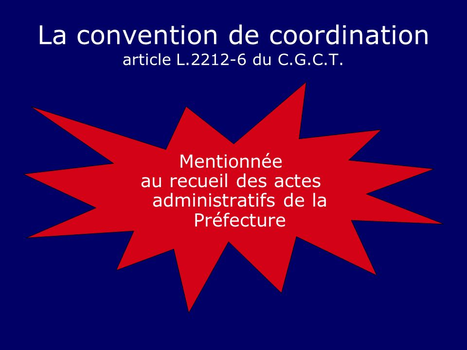 La convention de coordination article L du C.G.C.T.