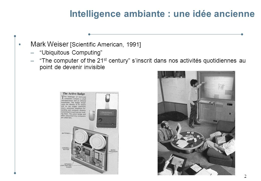 Intelligence ambiante : une idée ancienne