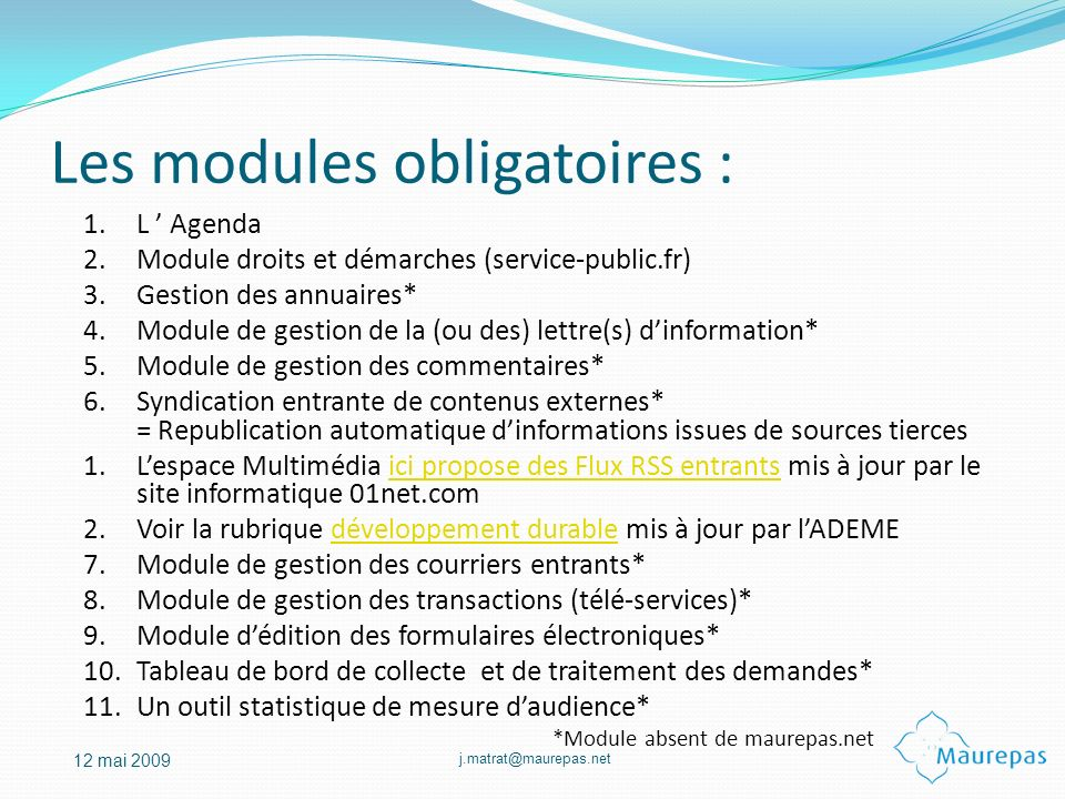 Les modules obligatoires :