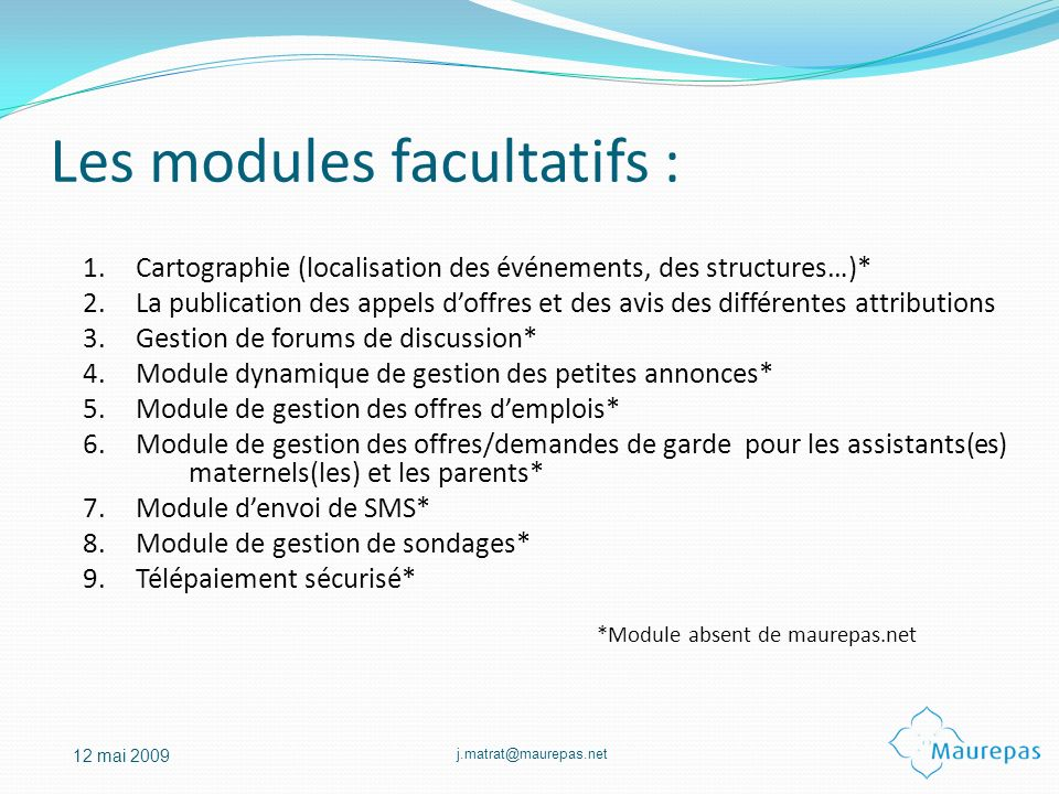 Les modules facultatifs :