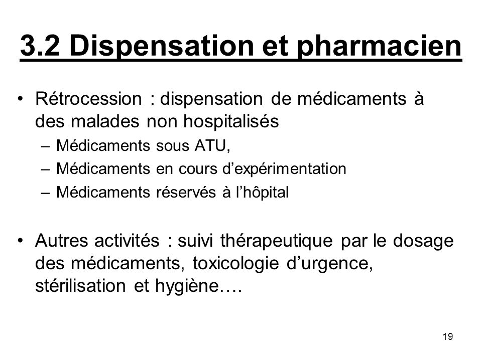 3.2 Dispensation et pharmacien