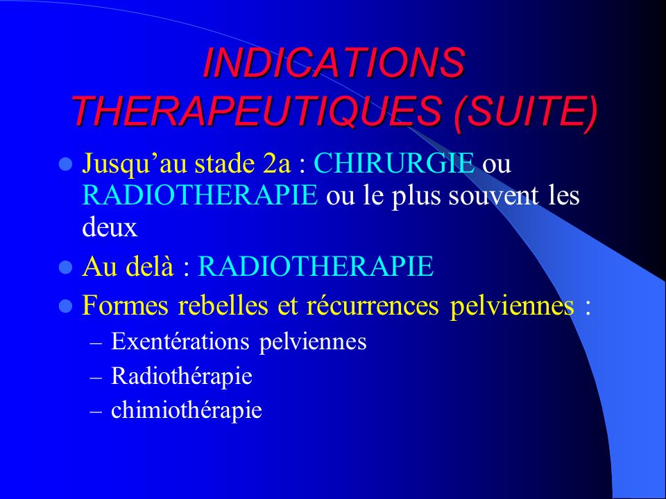 INDICATIONS THERAPEUTIQUES (SUITE)