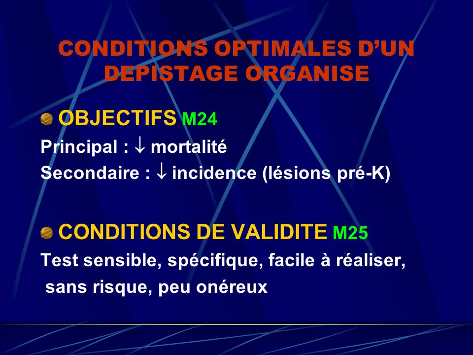 CONDITIONS OPTIMALES D'UN DEPISTAGE ORGANISE