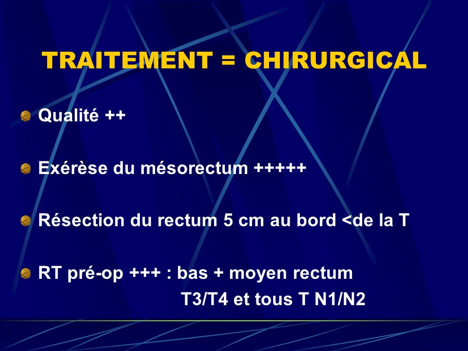 TRAITEMENT = CHIRURGICAL