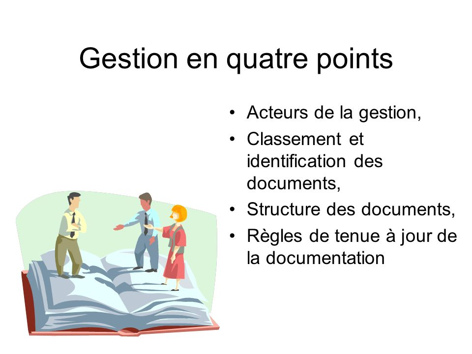 Gestion en quatre points