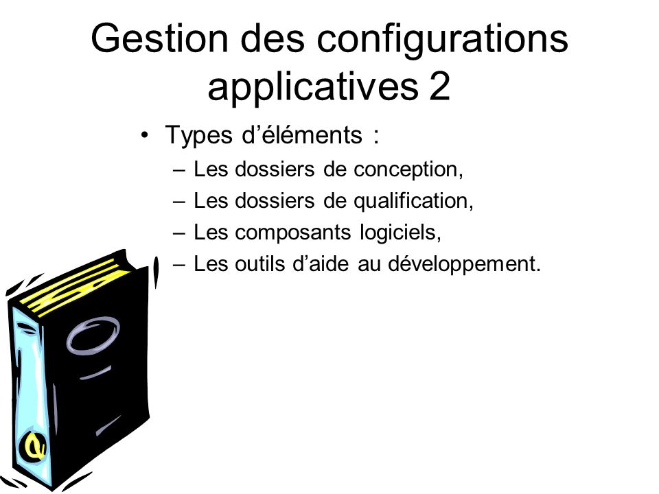 Gestion des configurations applicatives 2