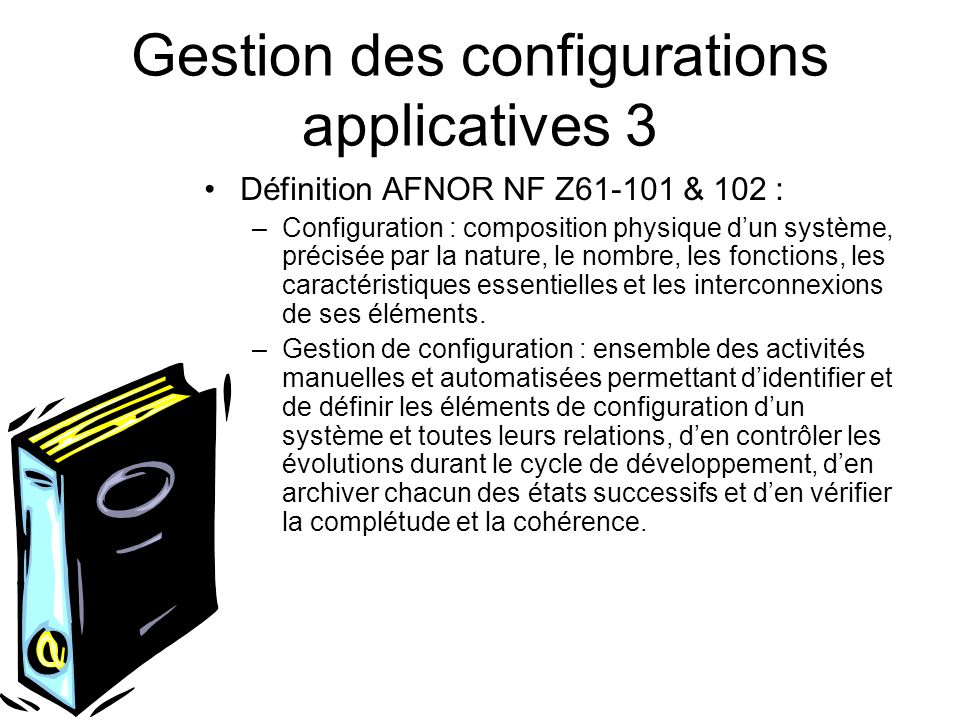 Gestion des configurations applicatives 3