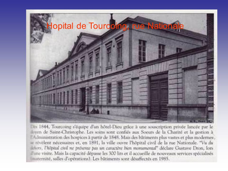 Hopital de Tourcoing, rue Nationale