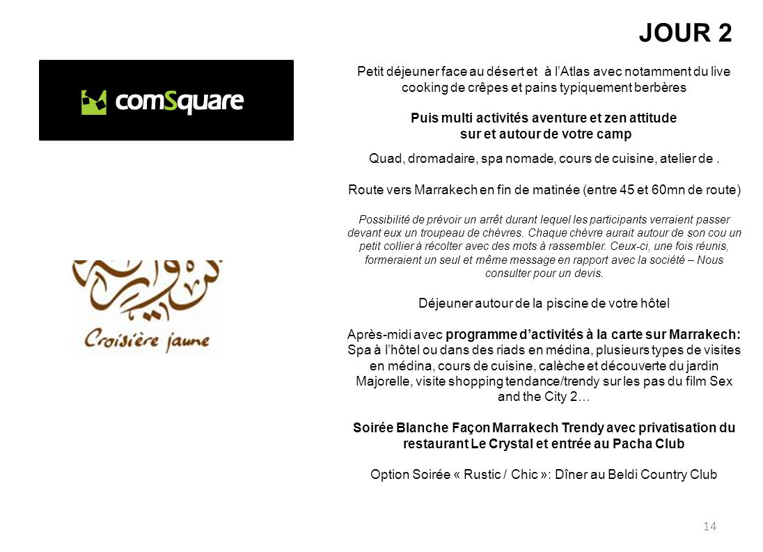 Programme Exclusif Mai 2014 3 Jours 2 Nuits Marrakech 250 Pax