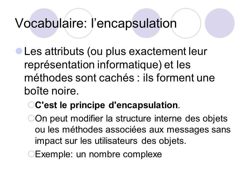 Vocabulaire: l'encapsulation