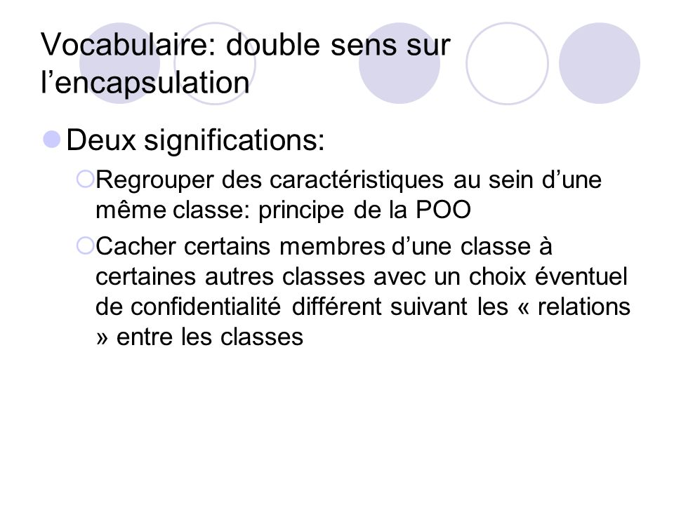 Vocabulaire: double sens sur l'encapsulation