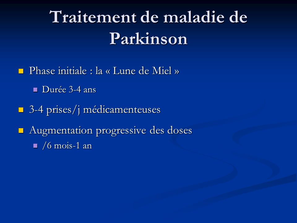 Traitement de maladie de Parkinson