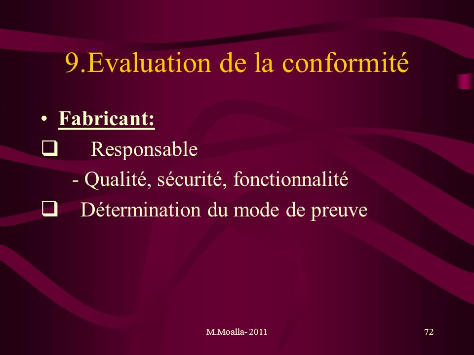 9.Evaluation de la conformité