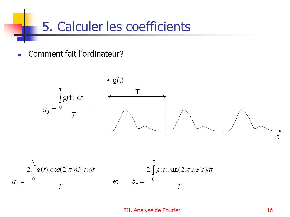 5. Calculer les coefficients