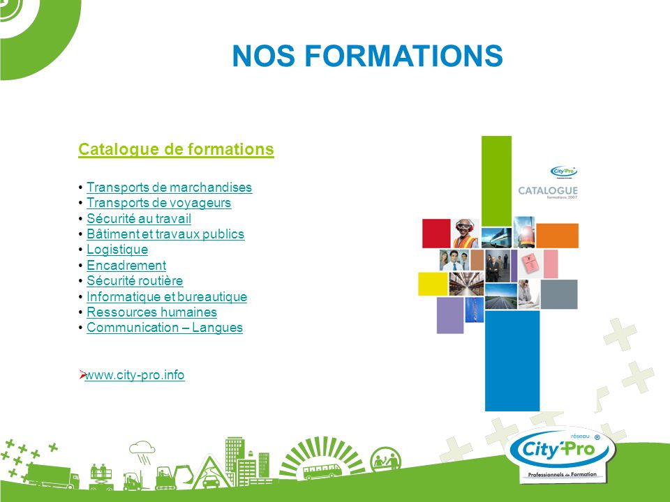 NOS FORMATIONS Catalogue de formations Transports de marchandises