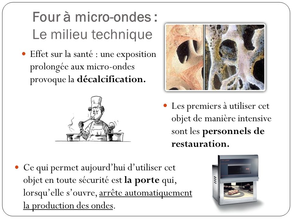 Four à micro-ondes : Le milieu technique