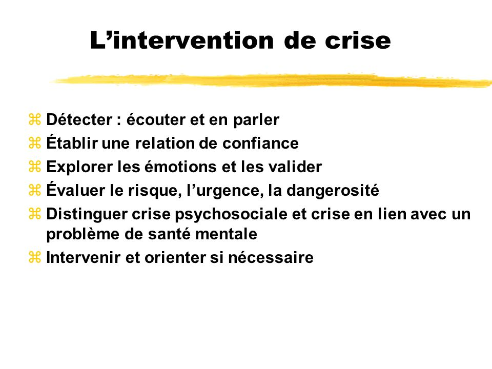 L'intervention de crise