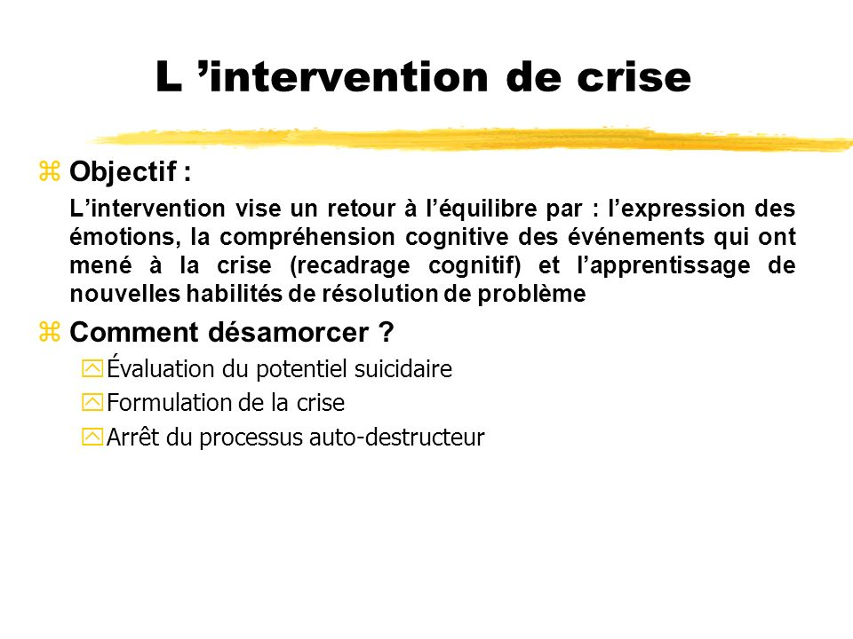 L 'intervention de crise