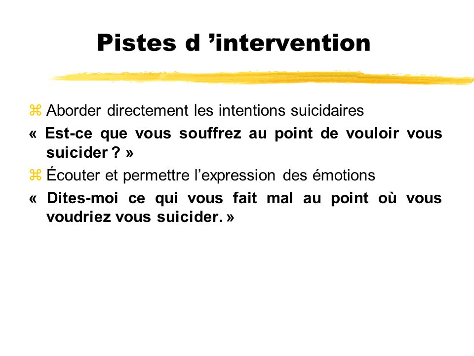 Pistes d 'intervention