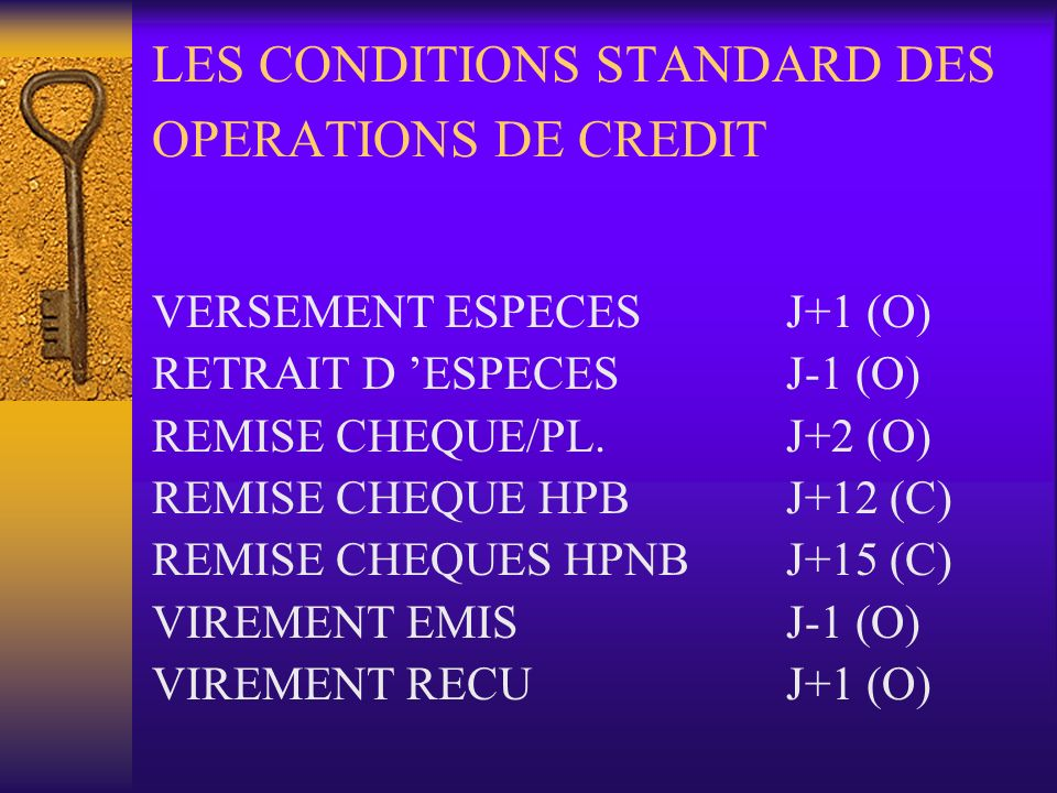 LES CONDITIONS STANDARD DES OPERATIONS DE CREDIT