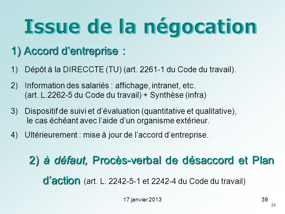 Issue de la négocation 1) Accord d'entreprise :