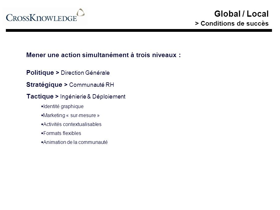 Global / Local > Conditions de succès