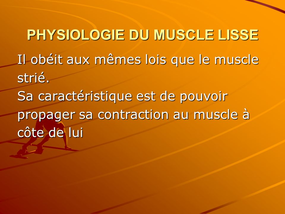 PHYSIOLOGIE DU MUSCLE LISSE