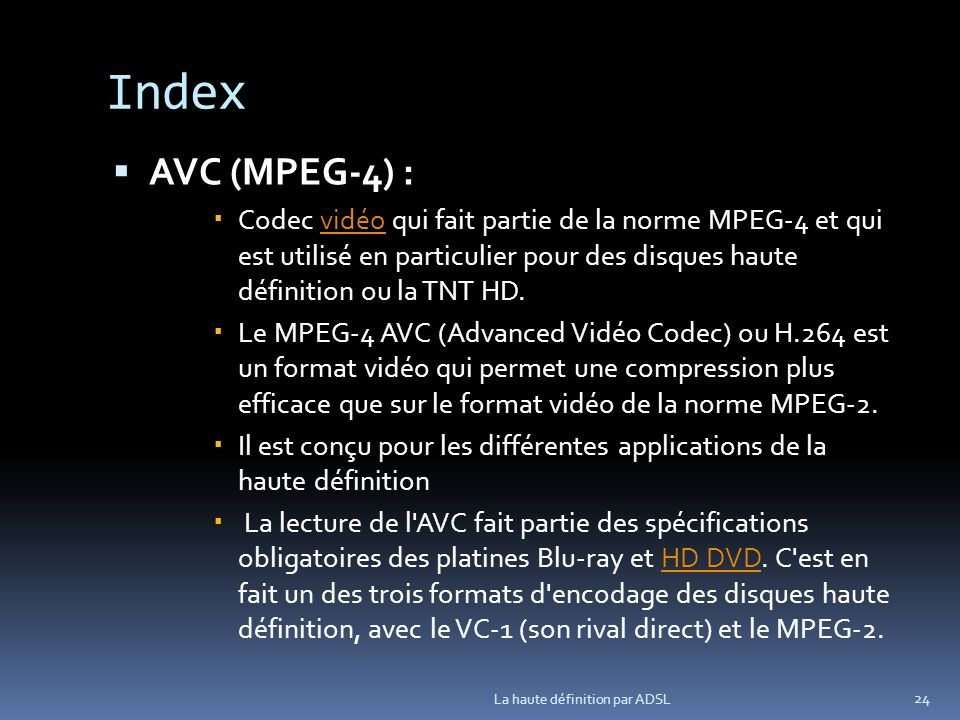 Index AVC (MPEG-4) :