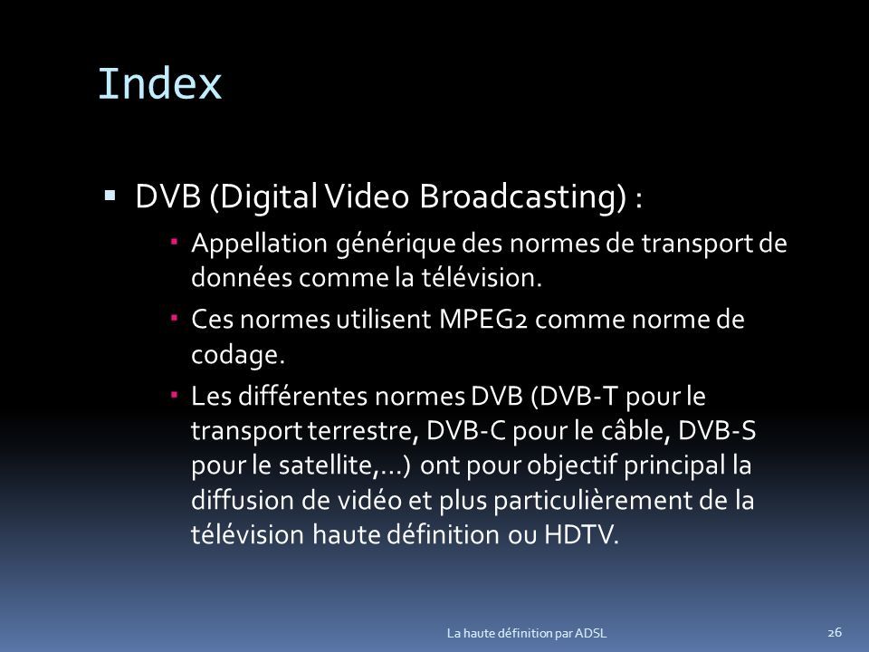 Index DVB (Digital Video Broadcasting) :