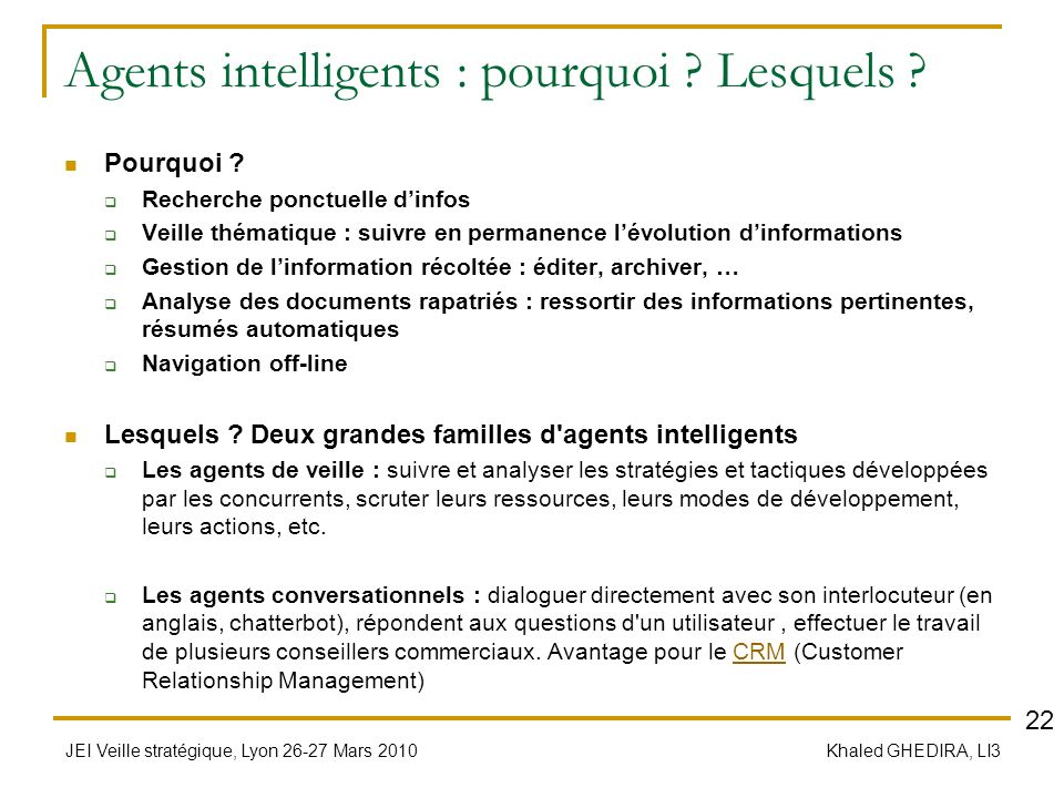 Agents intelligents : pourquoi Lesquels