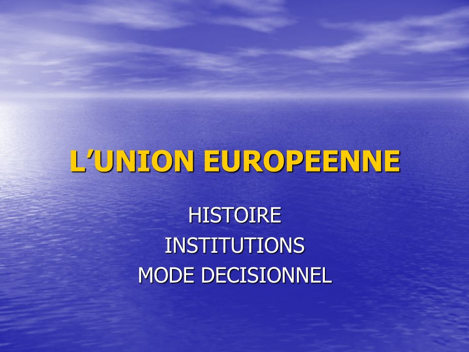 HISTOIRE INSTITUTIONS MODE DECISIONNEL