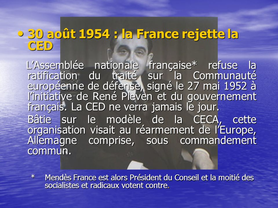 30 août 1954 : la France rejette la CED