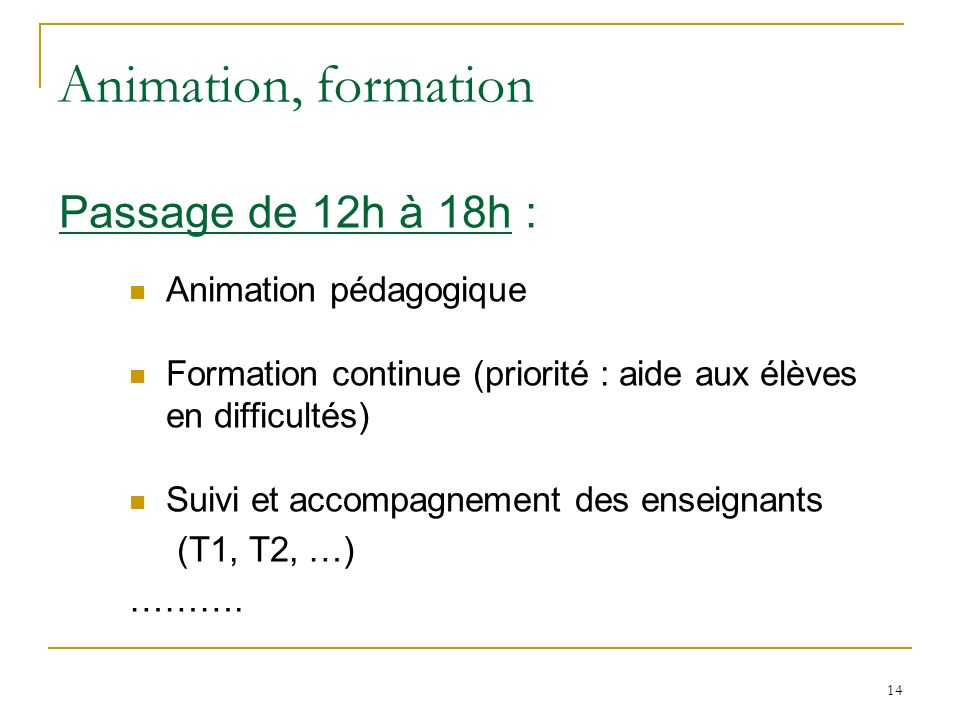 Animation, formation Passage de 12h à 18h : Animation pédagogique