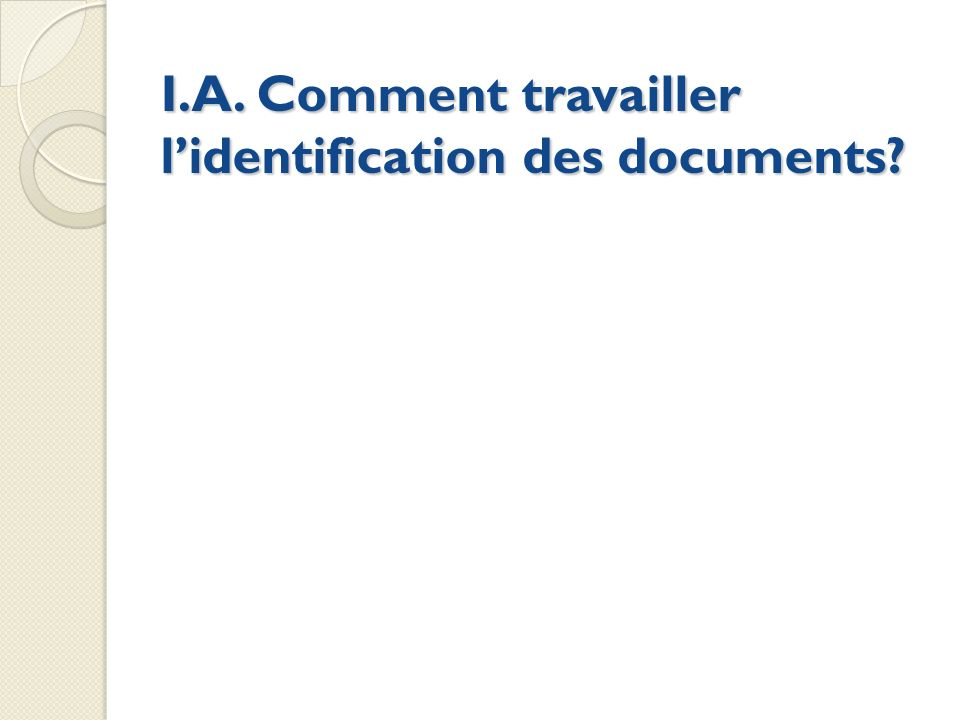 I.A. Comment travailler l'identification des documents
