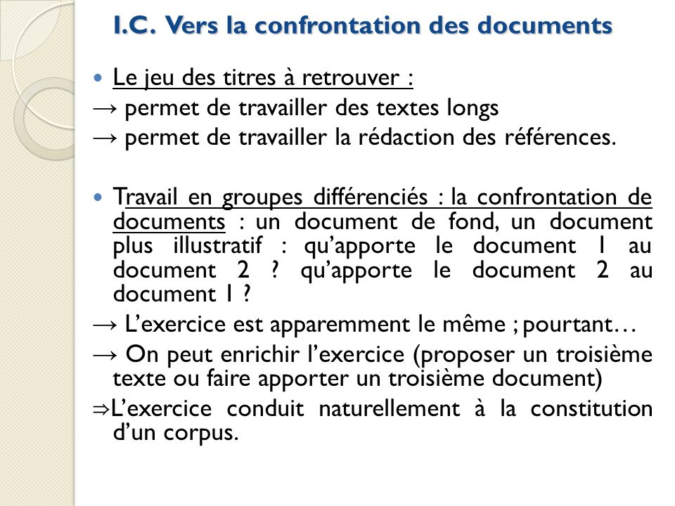 I.C. Vers la confrontation des documents