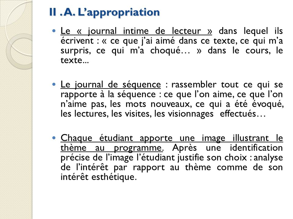 II . A. L'appropriation