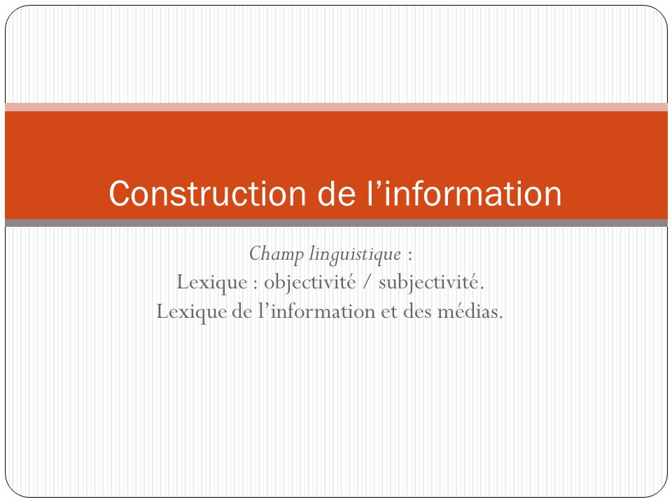 Construction de l'information