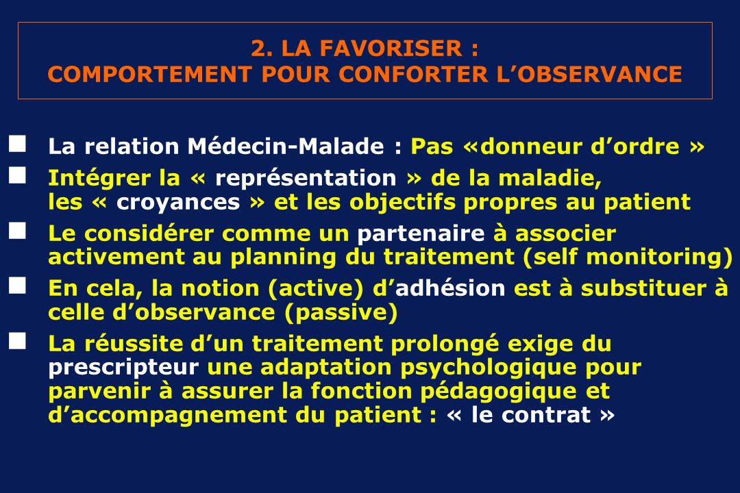 2. LA FAVORISER : COMPORTEMENT POUR CONFORTER L'OBSERVANCE