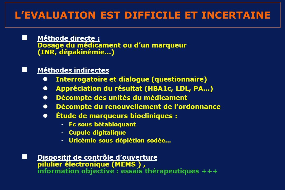 L'EVALUATION EST DIFFICILE ET INCERTAINE
